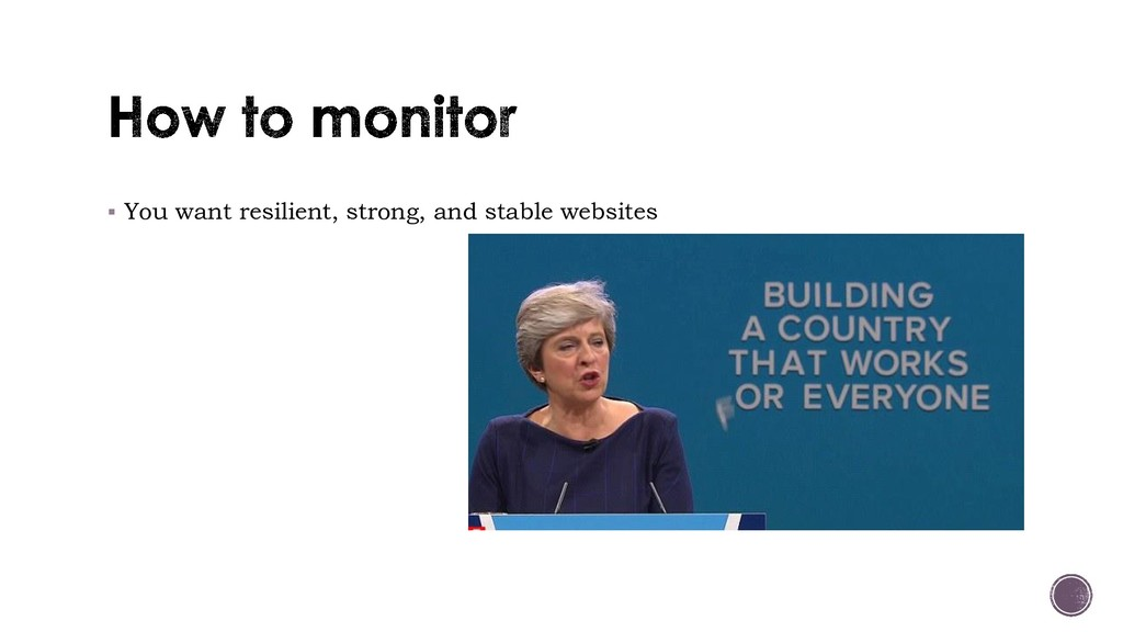 ▪ You want resilient, strong, and stable websit...