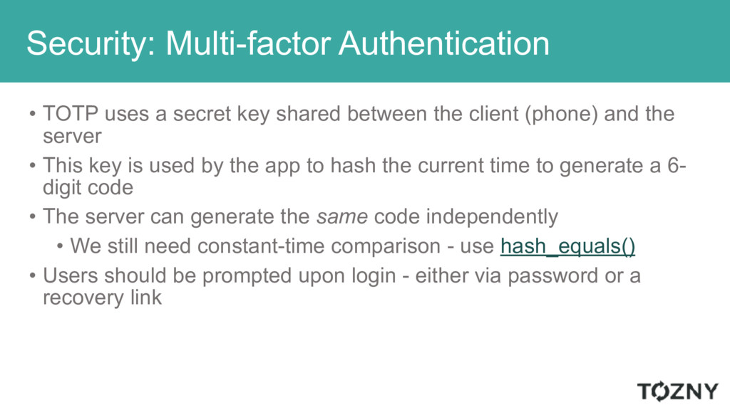 Security: Multi-factor Authentication • TOTP us...