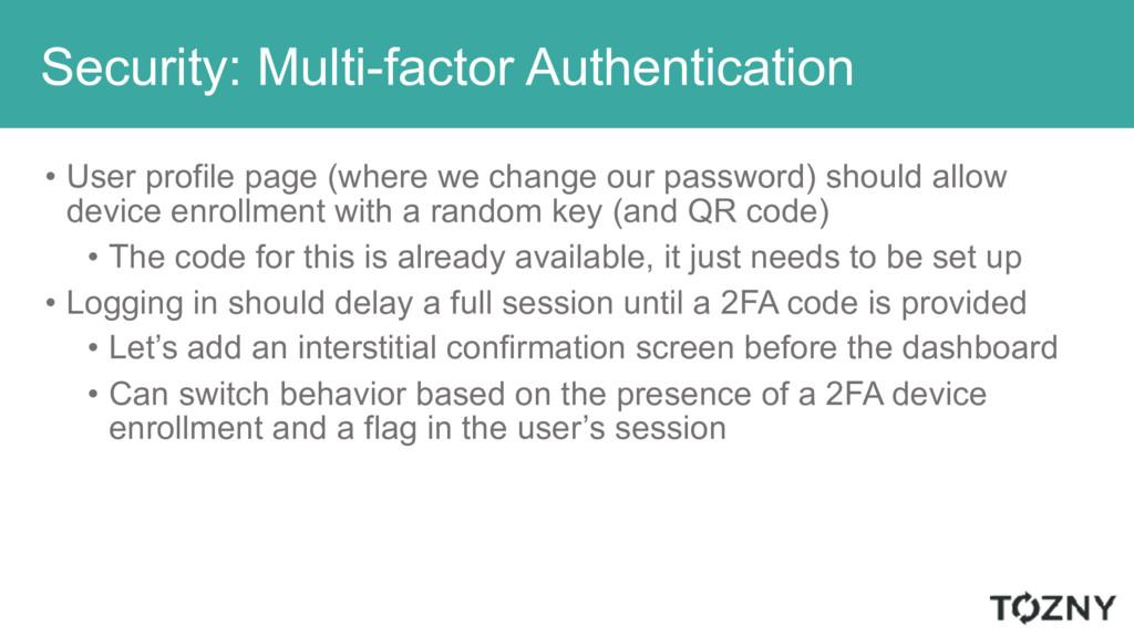 Security: Multi-factor Authentication • User pr...