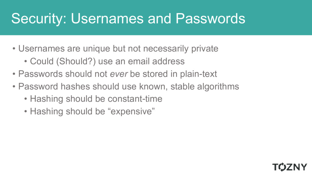 Security: Usernames and Passwords • Usernames a...