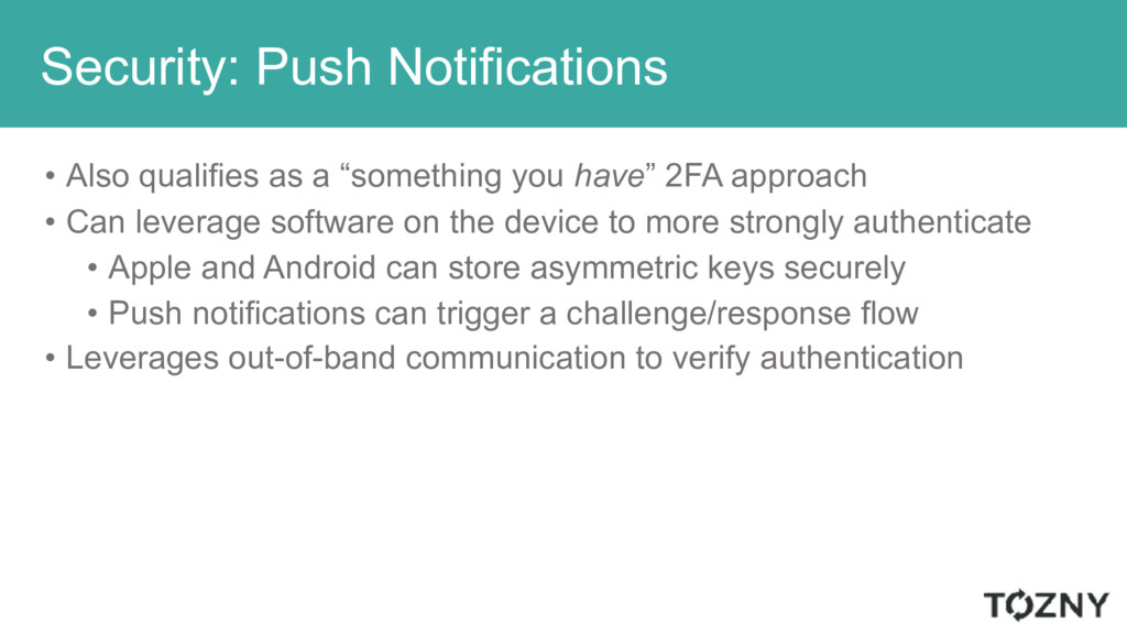 Security: Push Notifications • Also qualifies a...