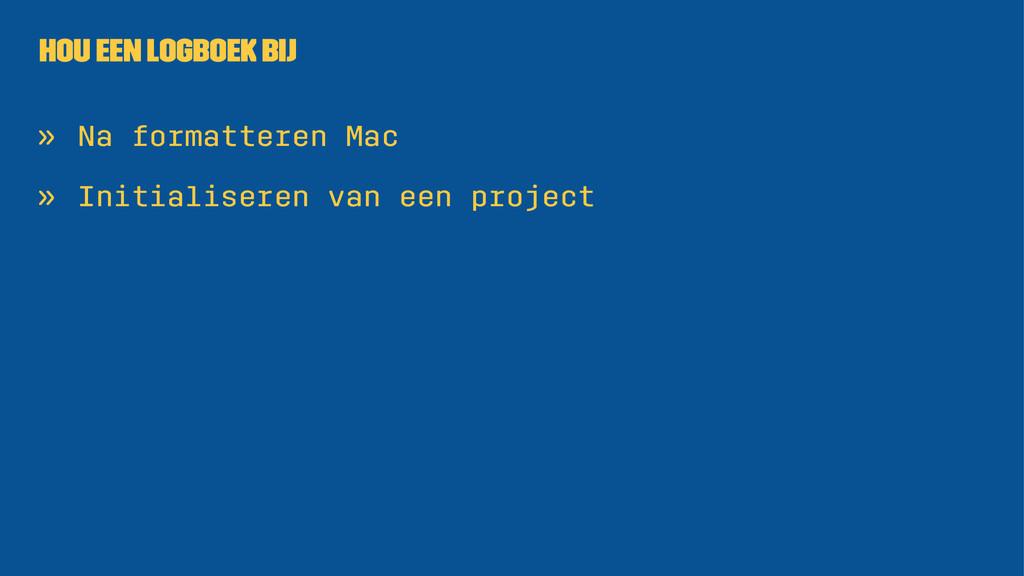 Hou een logboek bij » Na formatteren Mac » Init...