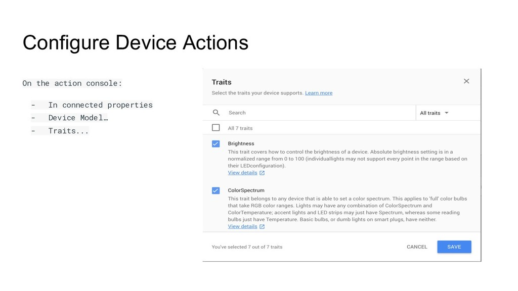 Configure Device Actions On the action console:...