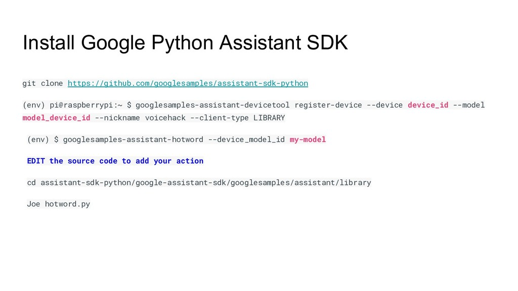Install Google Python Assistant SDK git clone h...