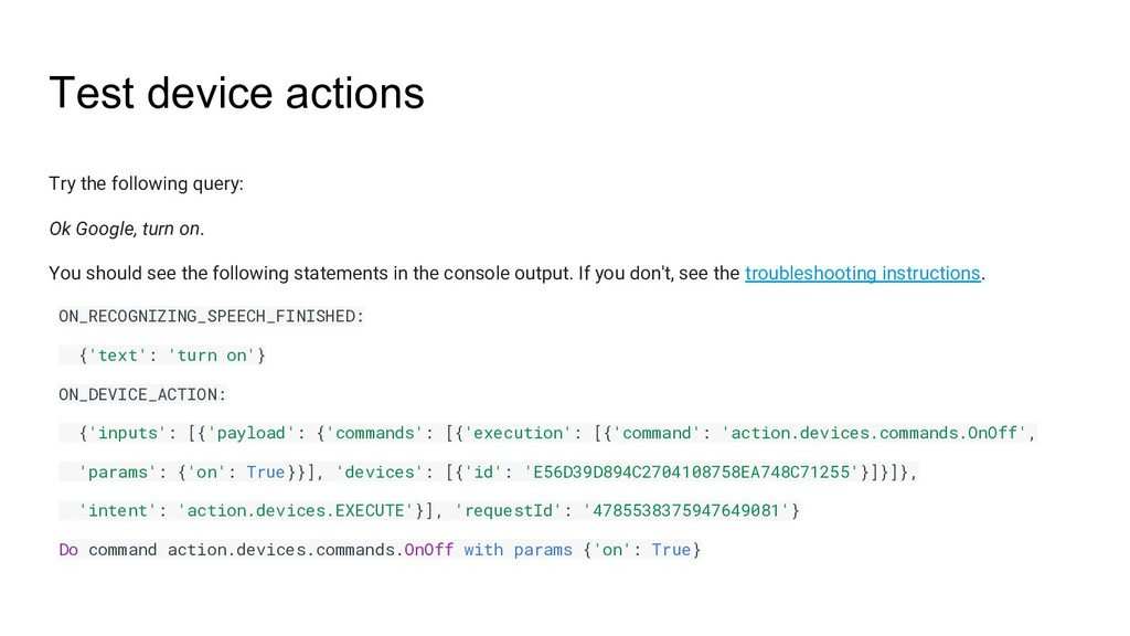 Test device actions Try the following query: Ok...