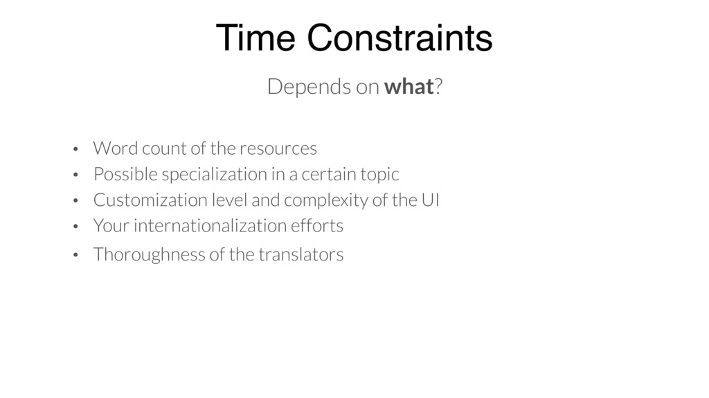 Time Constraints Depends on what? • Word count ...