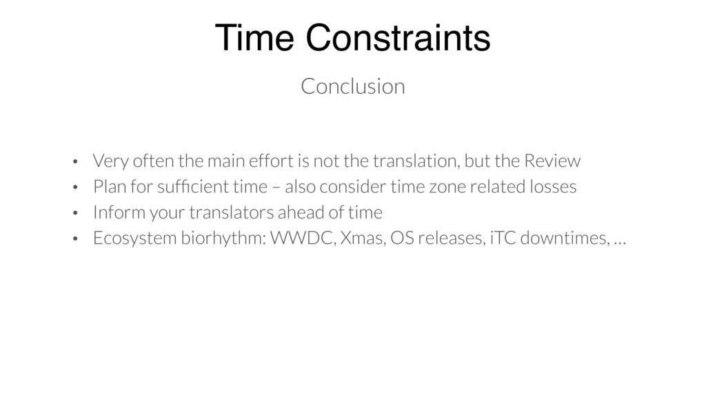 Time Constraints Conclusion • Very often the ma...