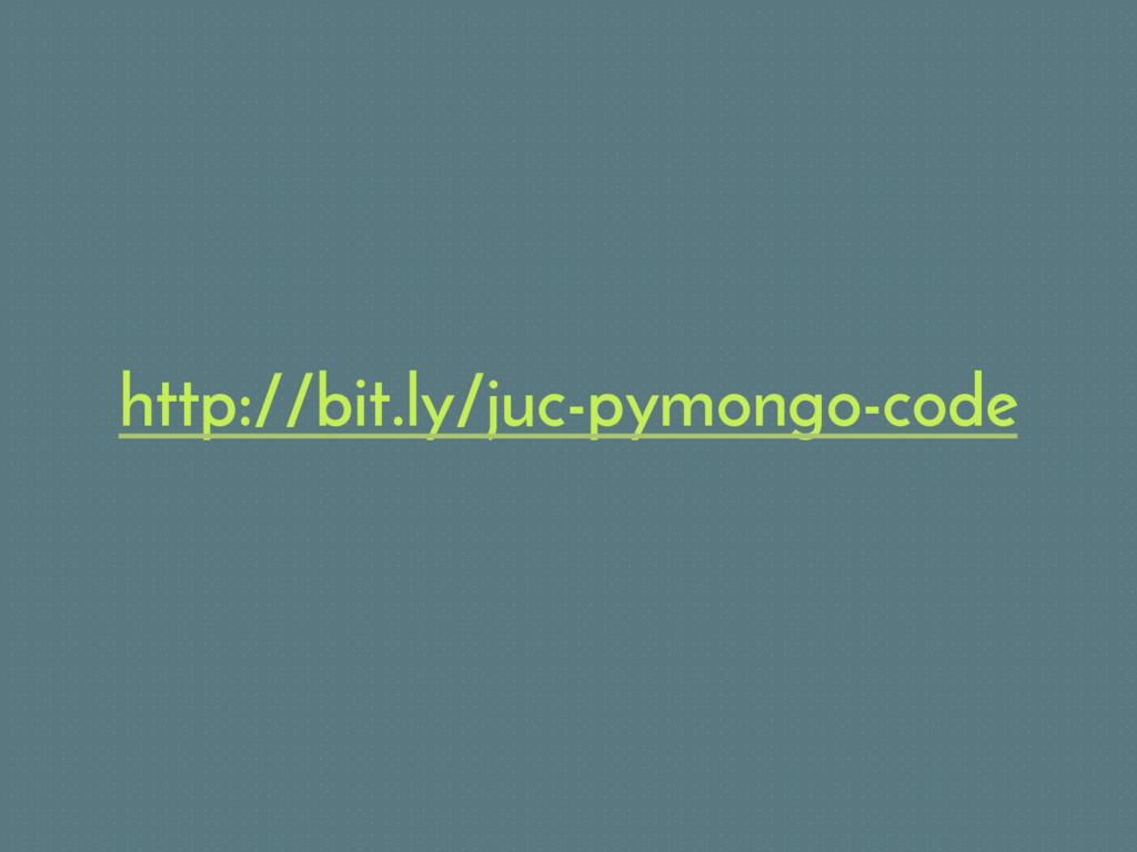 http://bit.ly/juc-pymongo-code