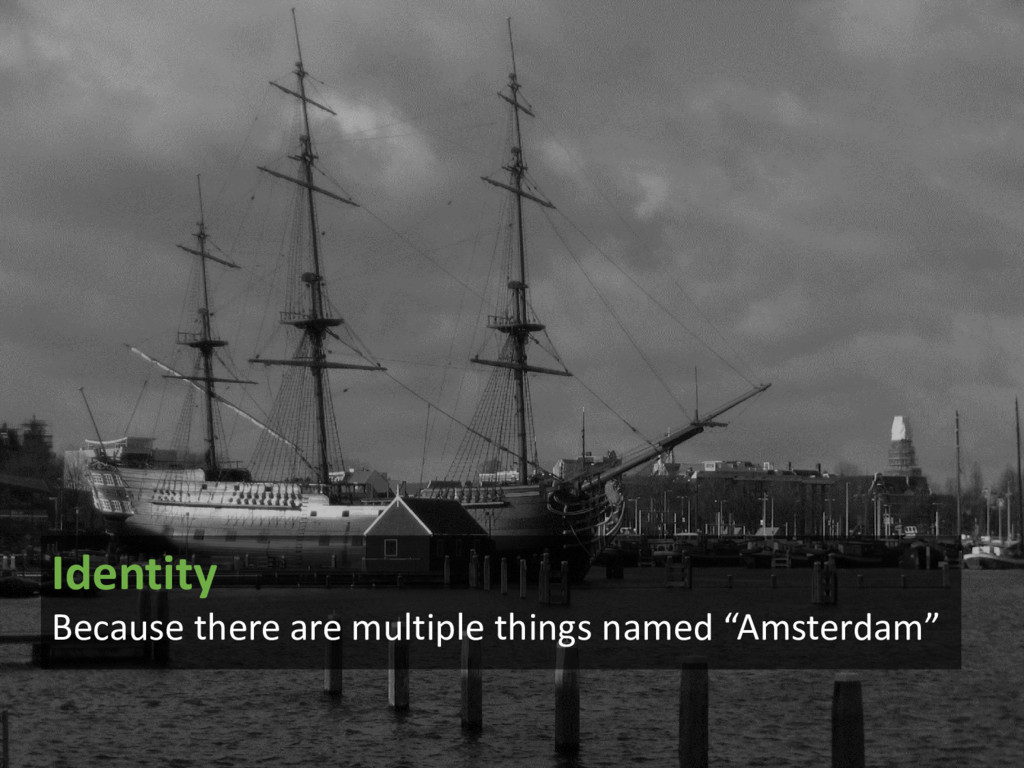 @arnoutboks #phpce17 Identity Because there are...
