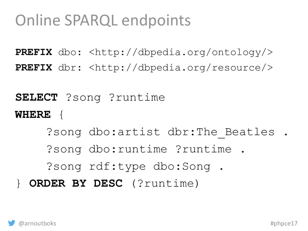@arnoutboks #phpce17 Online SPARQL endpoints PR...