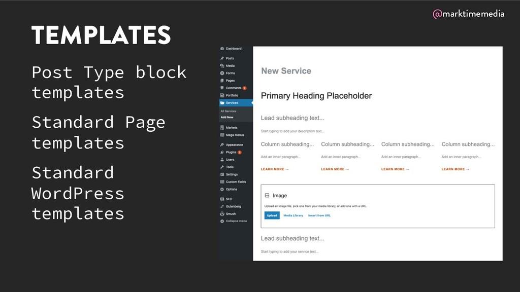 @marktimemedia TEMPLATES Post Type block templa...