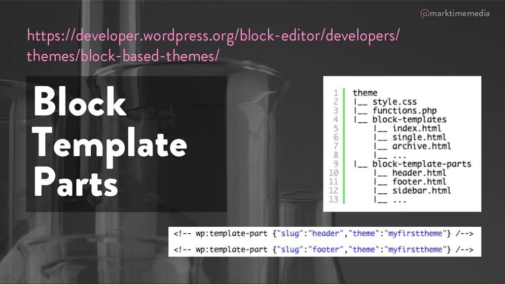 @marktimemedia Block Template Parts https://dev...