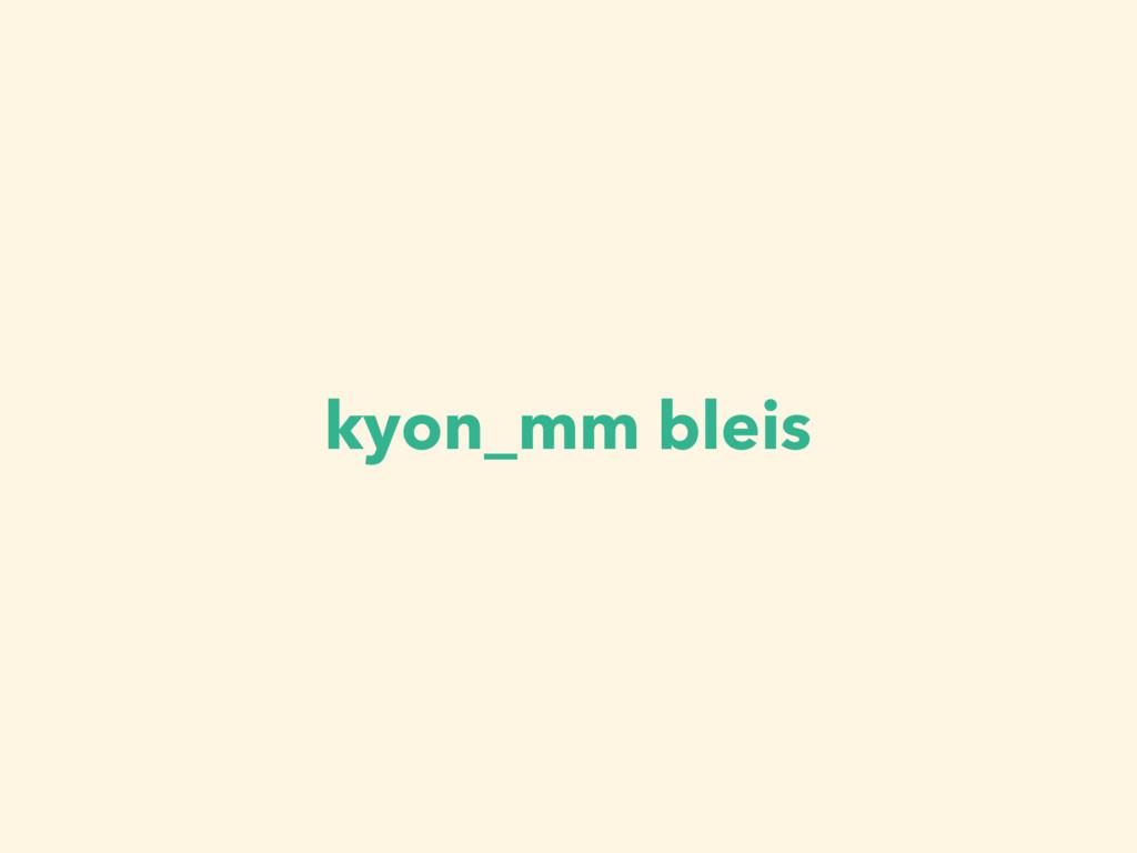 kyon_mm bleis