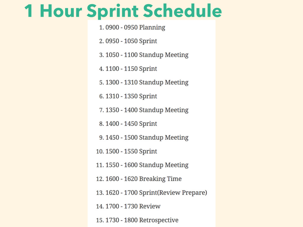 1 Hour Sprint Schedule
