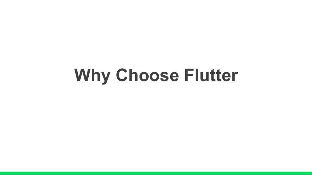 Why Choose Flutter
