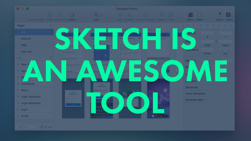 SKETCH IS AN AWESOME TOOL