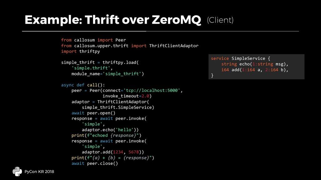 Example: Thrift over ZeroMQ PyCon KR 2018 servi...