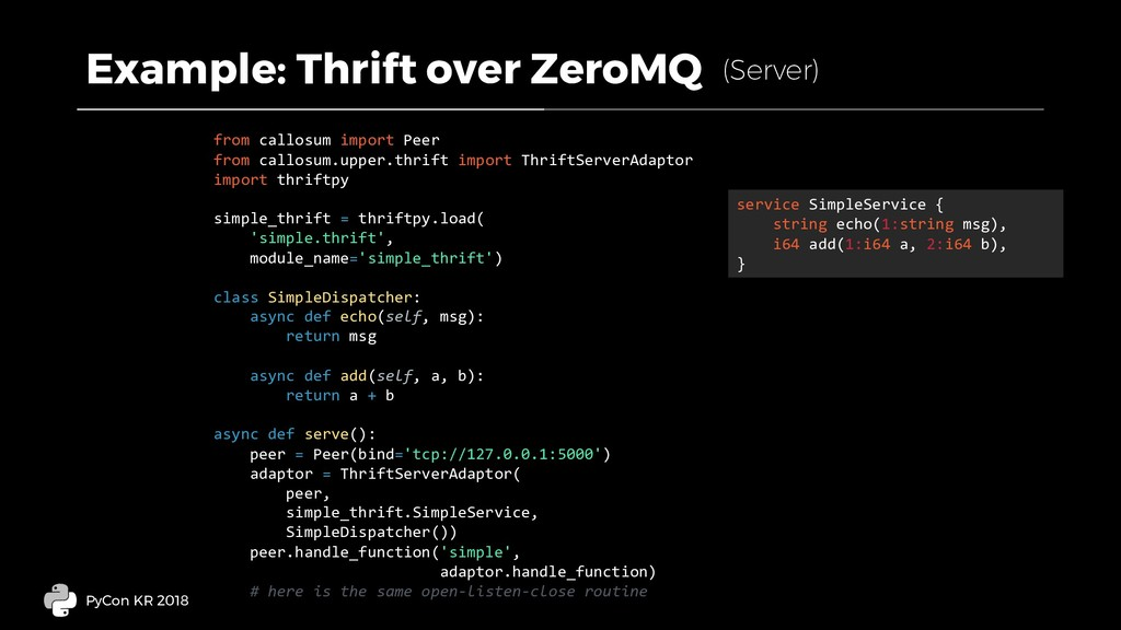Example: Thrift over ZeroMQ PyCon KR 2018 from ...