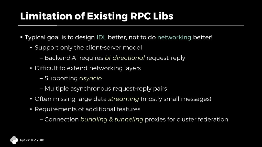 Limitation of Existing RPC Libs § Typical goal ...