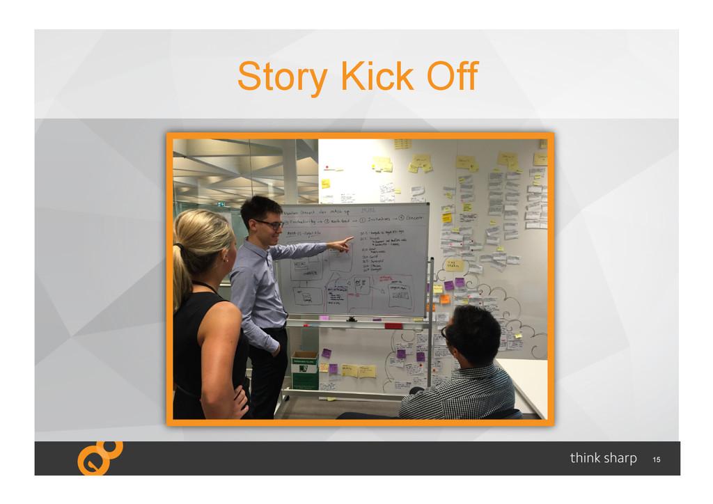 15 Story Kick Off