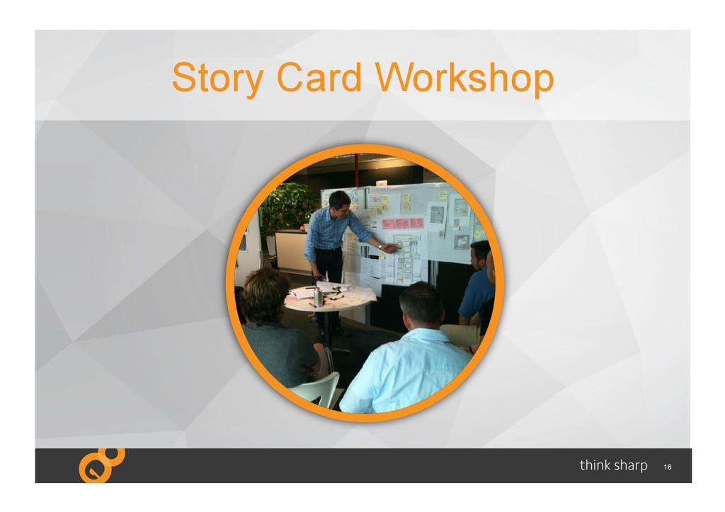 16 Story Card Workshop