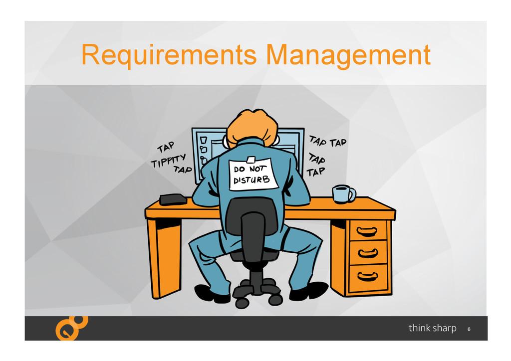 6 Requirements Management