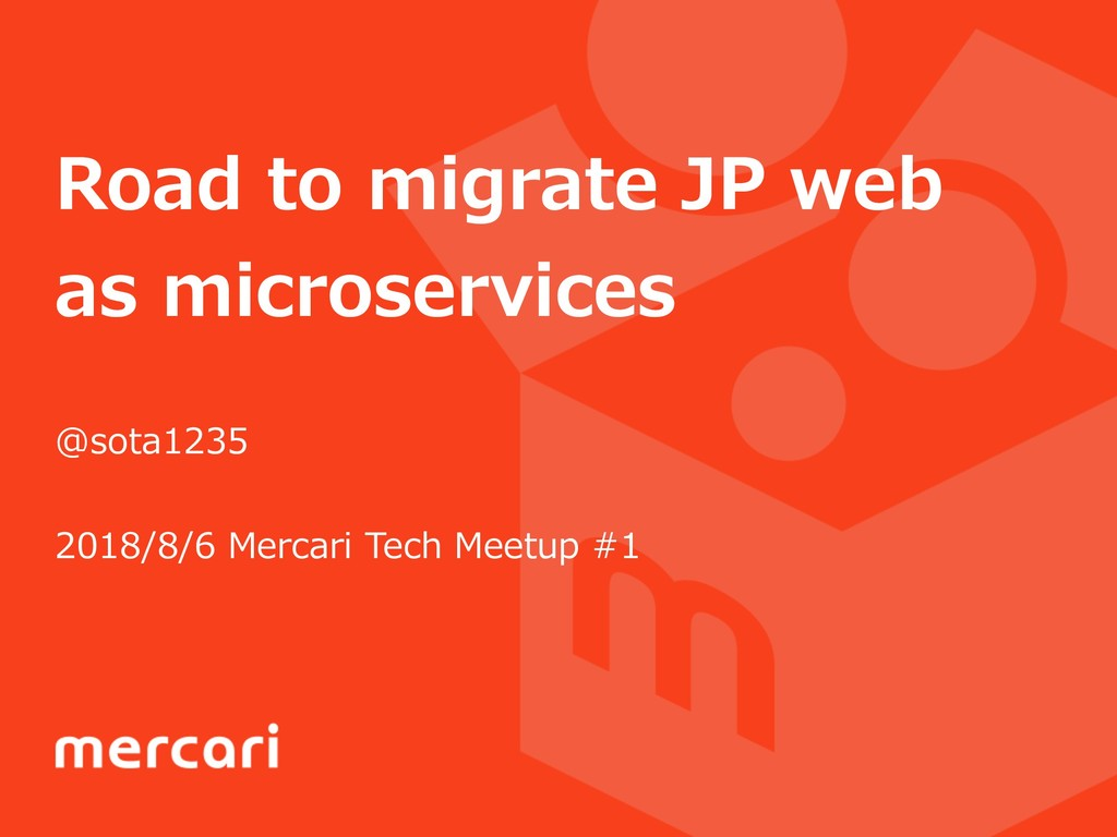 Road to migrate JP web as microservices @sota12...