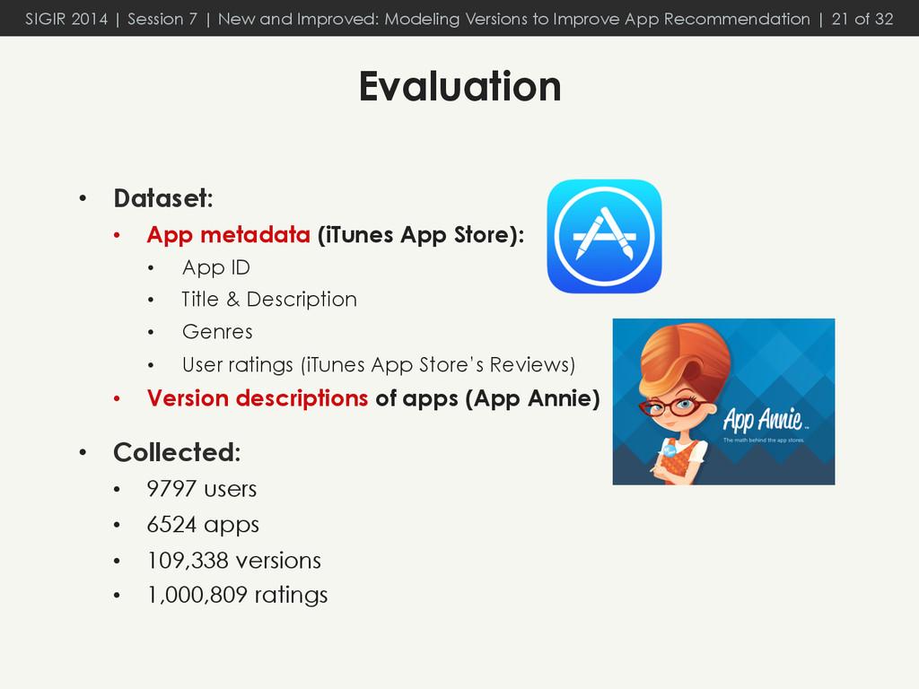 • Dataset: • App metadata (iTunes App Store):...