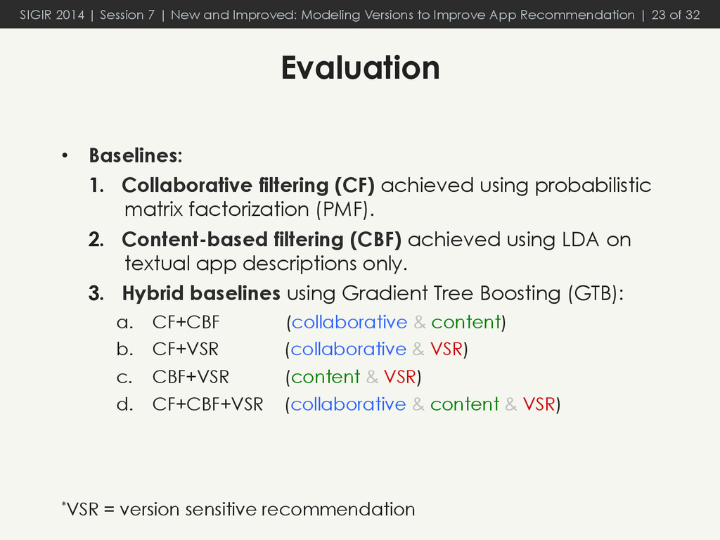 •  Baselines: 1.  Collaborative filtering (CF) ...