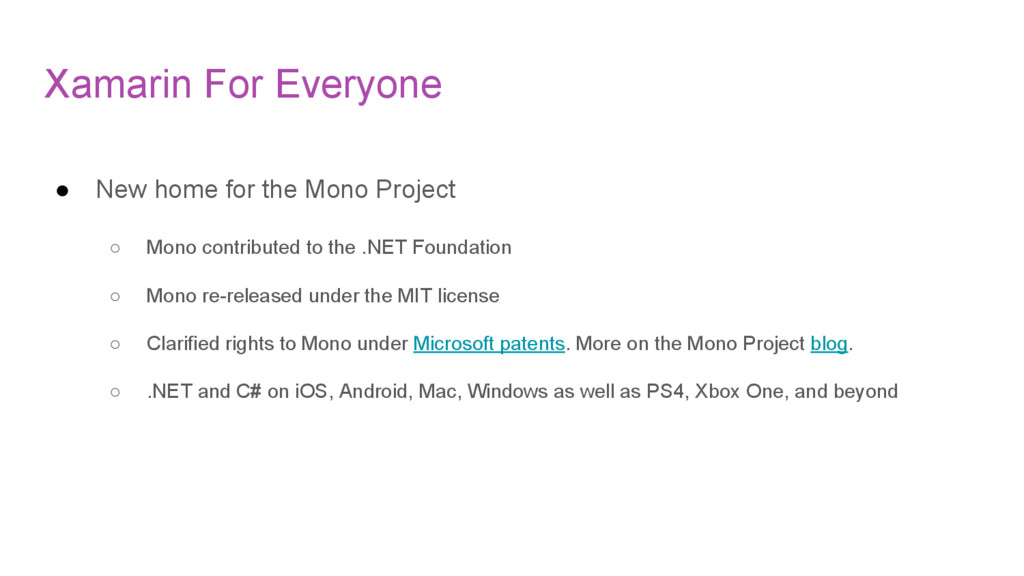 Xamarin For Everyone ● New home for the Mono Pr...