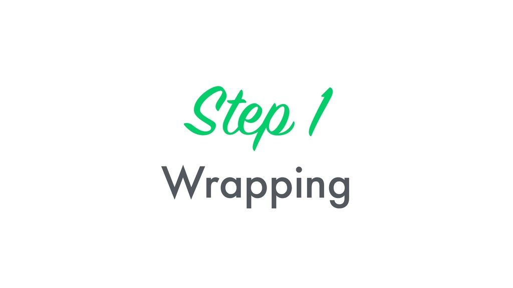 Step 1 
