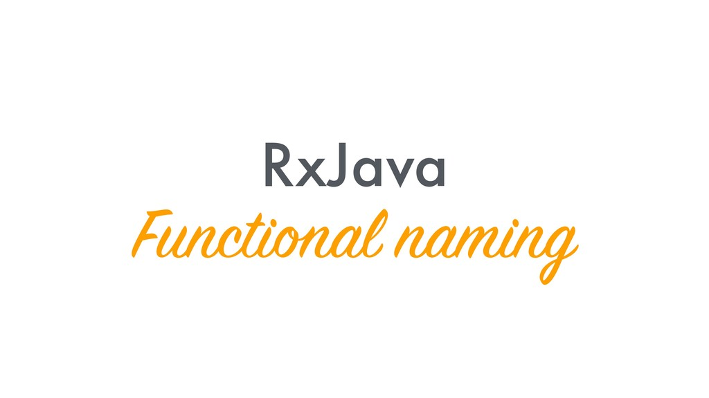 RxJava Functional naming
