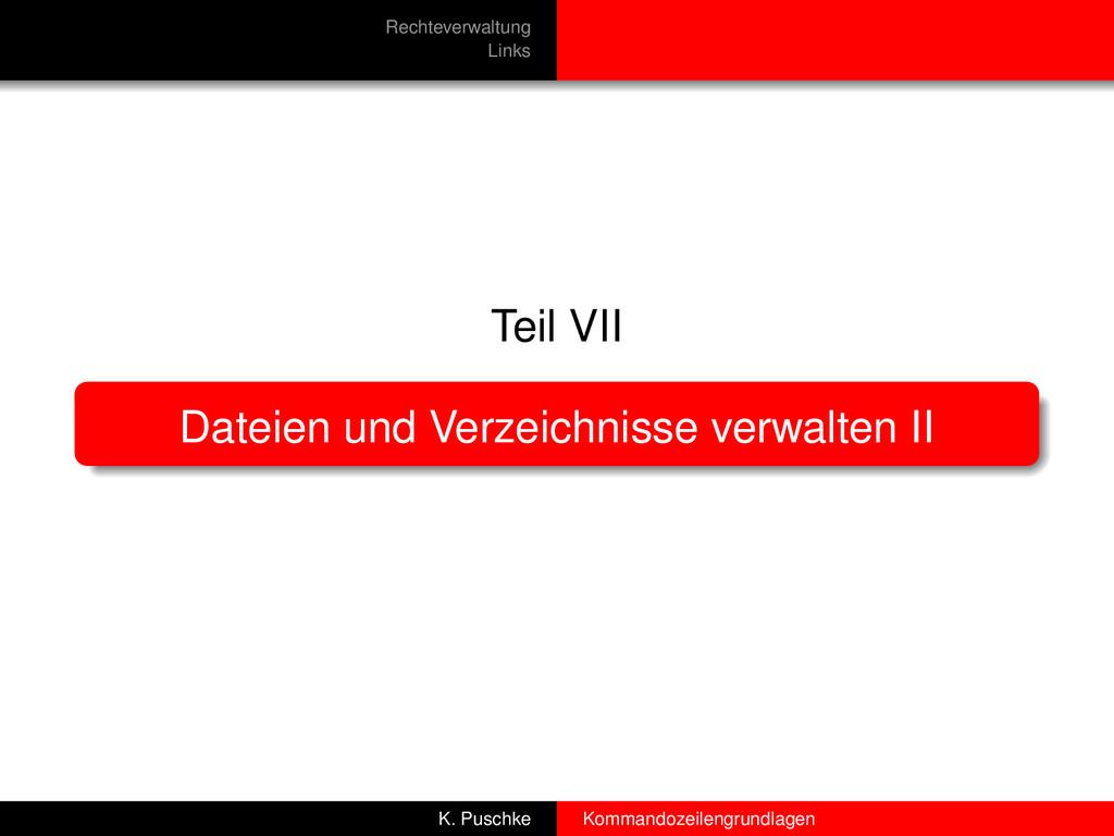 Rechteverwaltung Links Teil VII Dateien und Ver...