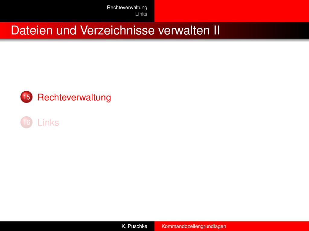 Rechteverwaltung Links Dateien und Verzeichniss...