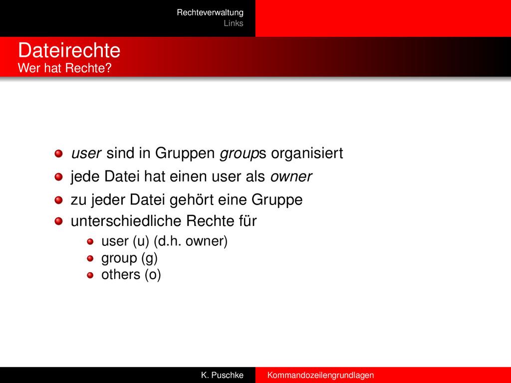 Rechteverwaltung Links Dateirechte Wer hat Rech...