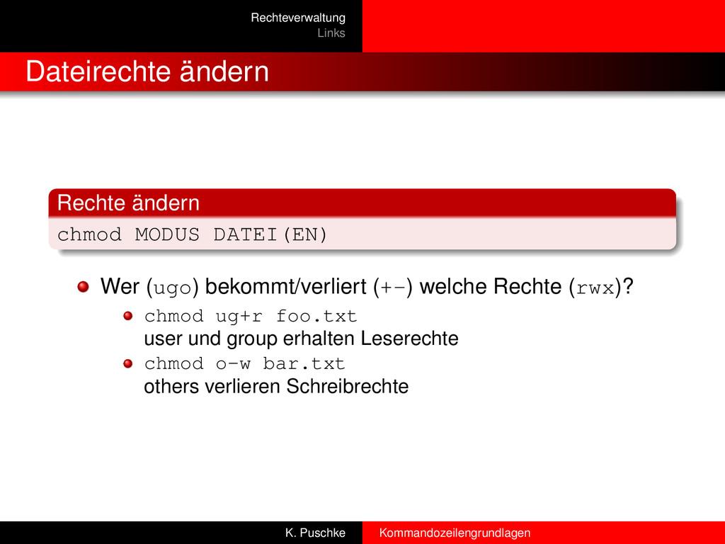Rechteverwaltung Links Dateirechte ändern Recht...