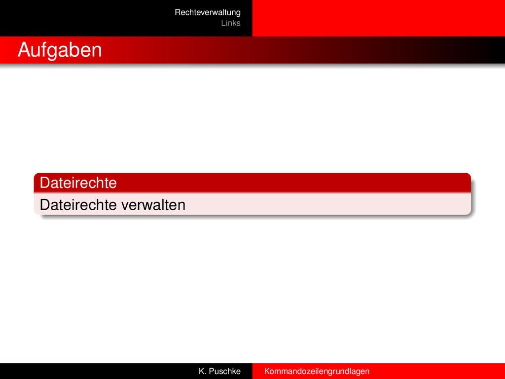 Rechteverwaltung Links Aufgaben Dateirechte Dat...