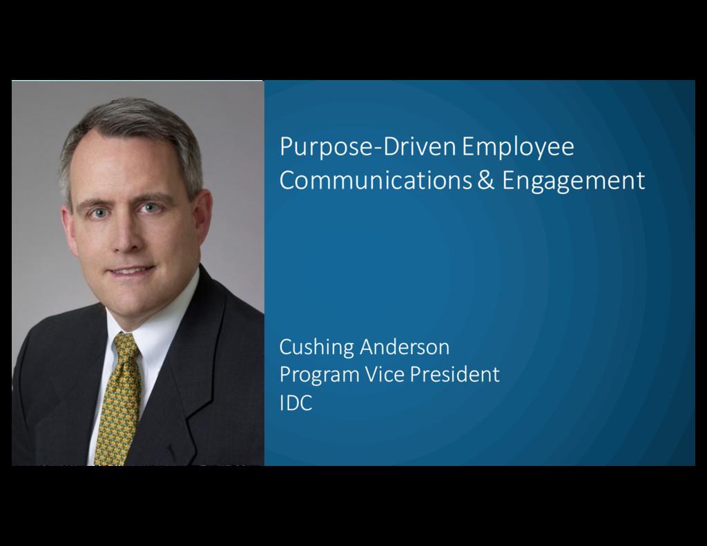 Purpose-‐Driven Employee  Communications...