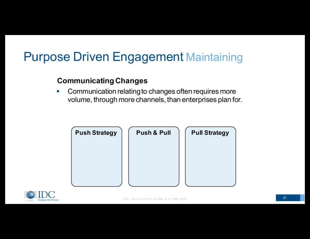 Communicating Changes 27 Purpose Driven Enga...