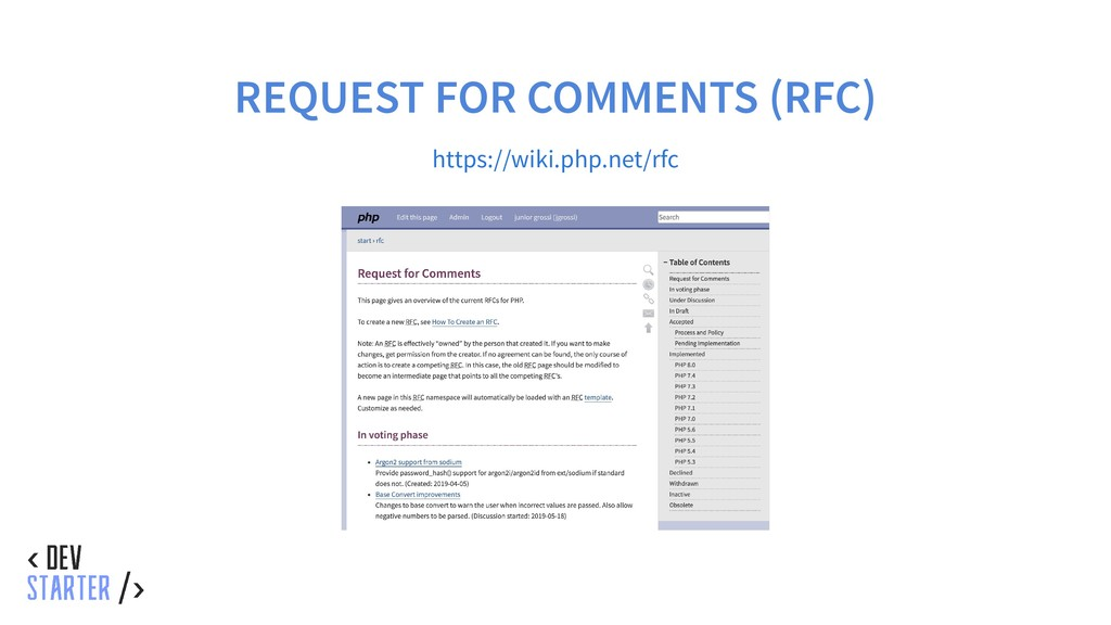 REQUEST FOR COMMENTS (RFC) https://wiki.php.net...
