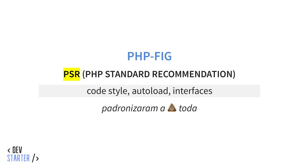 PHP-FIG PSR (PHP STANDARD RECOMMENDATION) code ...