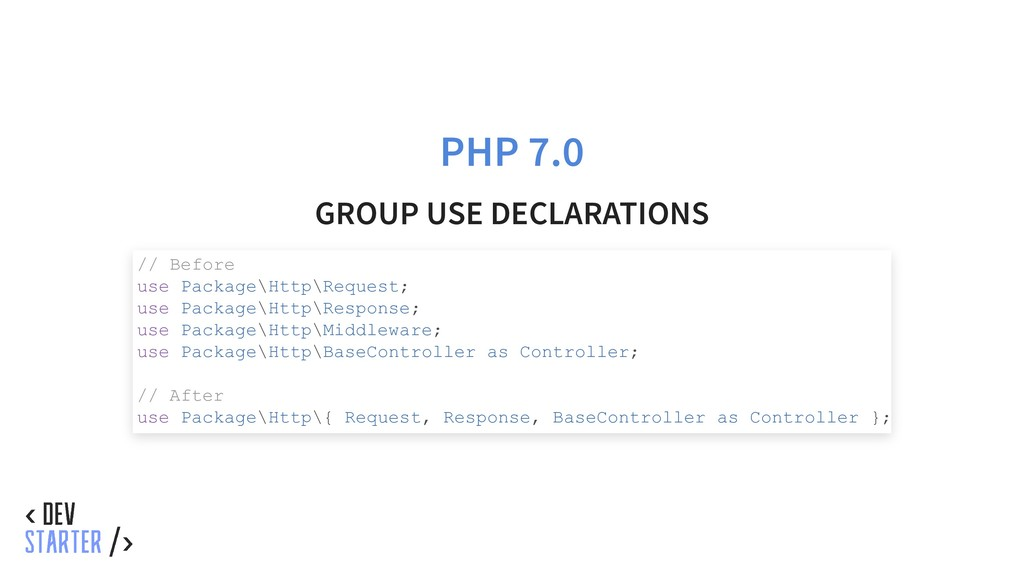 PHP 7.0 GROUP USE DECLARATIONS // Before use Pa...