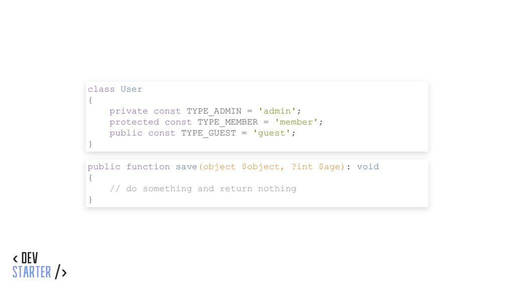 class User { private const TYPE_ADMIN = 'admin'...