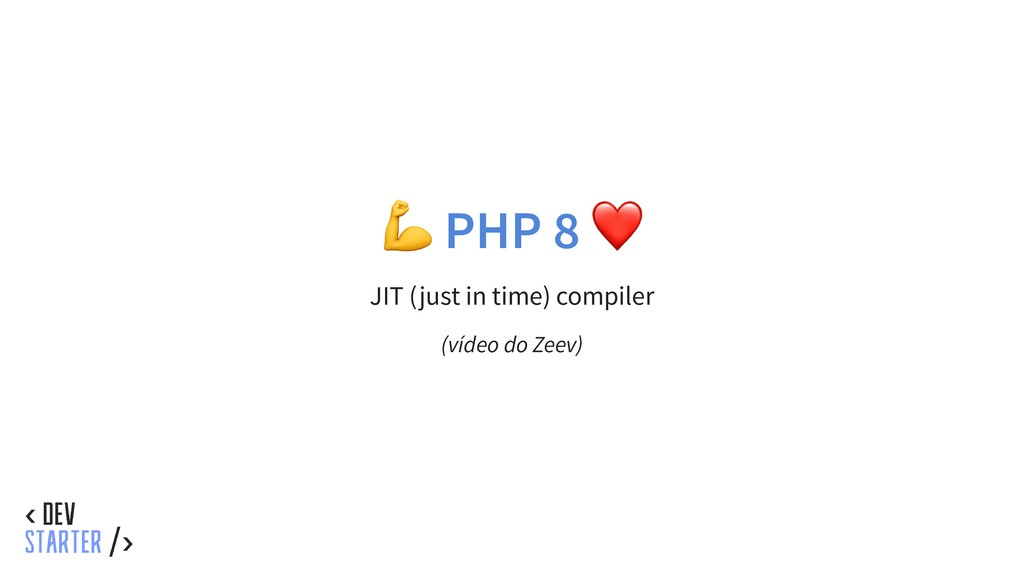 PHP 8 ❤ JIT (just in time) compiler (vídeo do Z...