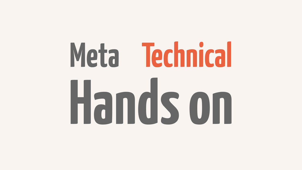 Meta Technical Hands on