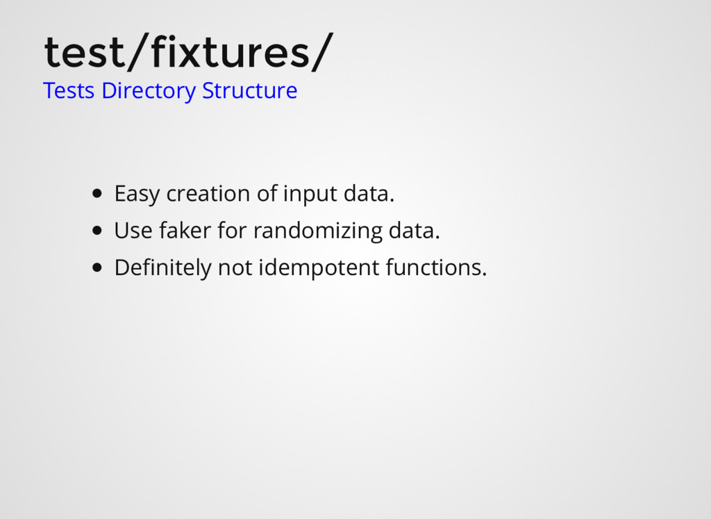 test/fixtures/ Tests Directory Structure Easy c...