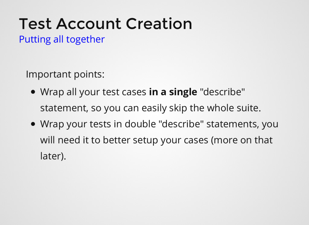 Test Account Creation Putting all together Impo...
