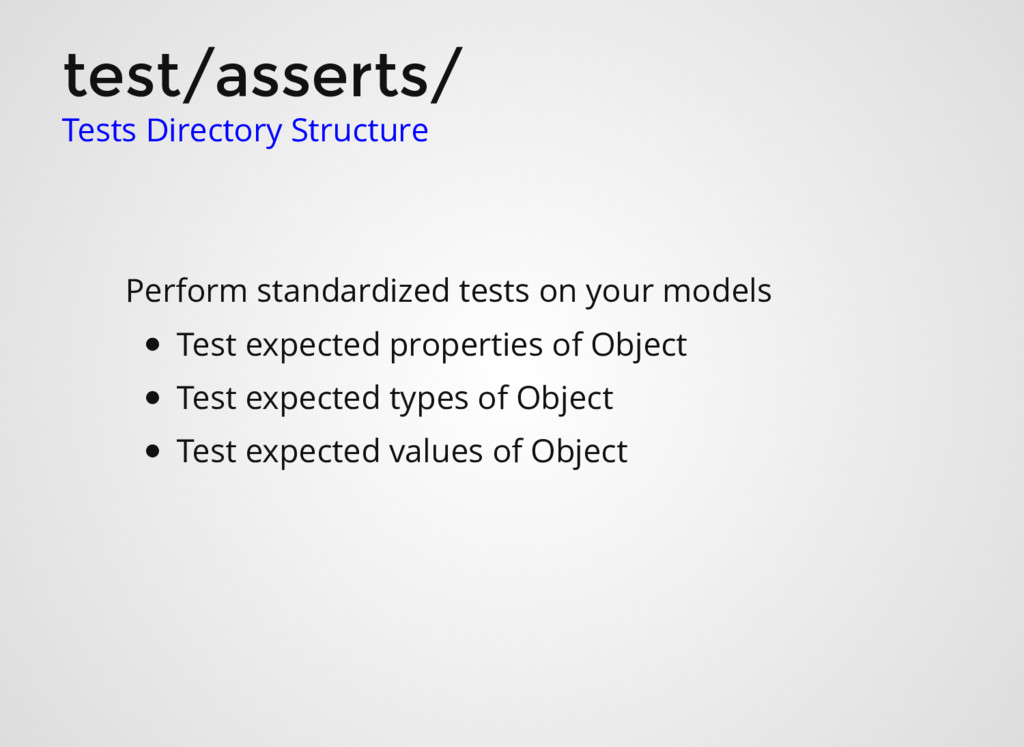 test/asserts/ Perform standardized tests on you...