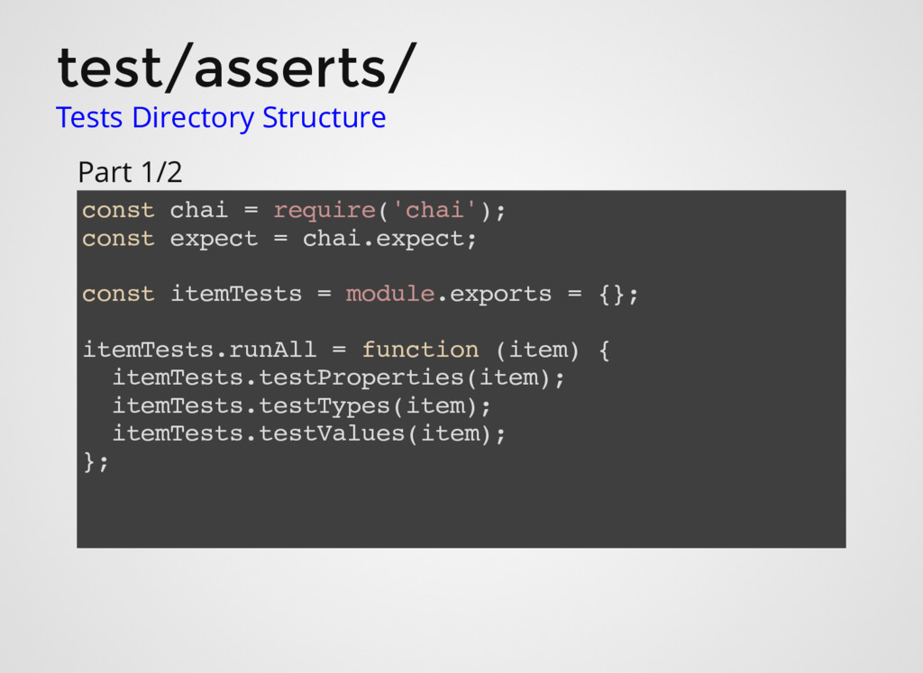 test/asserts/ Tests Directory Structure const c...