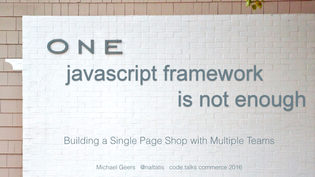 javascript framework Building a Single Page Sho...